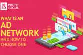 what is an ad network: how to choose banner advertising network