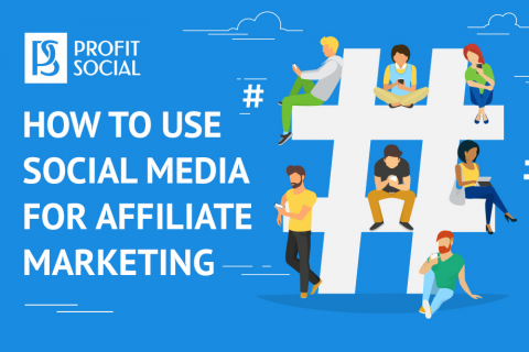 how to use social media for affiliate marketing