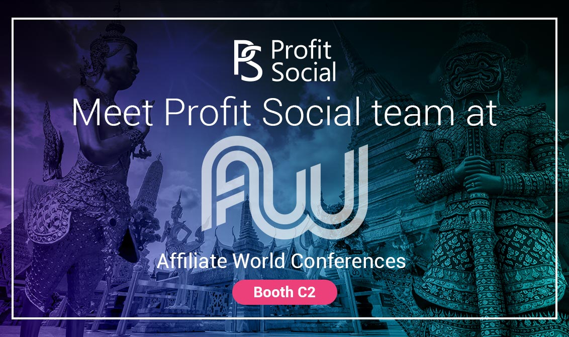 ProfitSocial is planning to visit Affiliate World Asia 2017